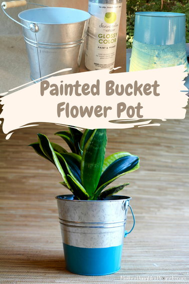 Painted Bucket. Mother Daughter Projects.