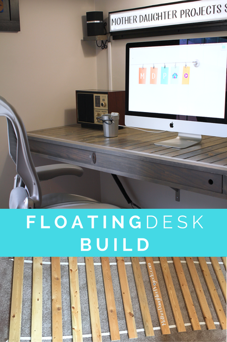 Floating Desk Build. MotherDaughterProjects.com